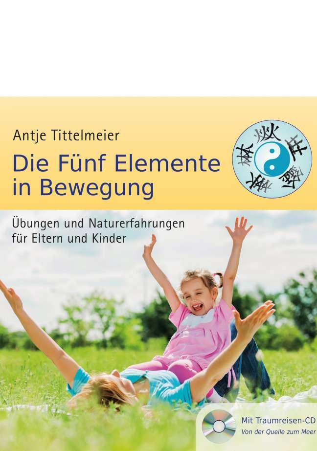 Buch: Fünf Elemente in Bewegung