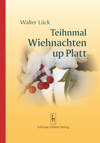 Wiehnachten up Platt