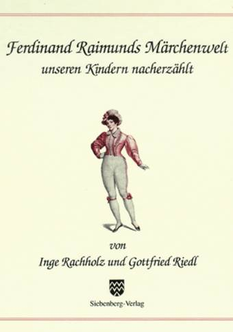 Ferdinand Raimunds Märchenwelt