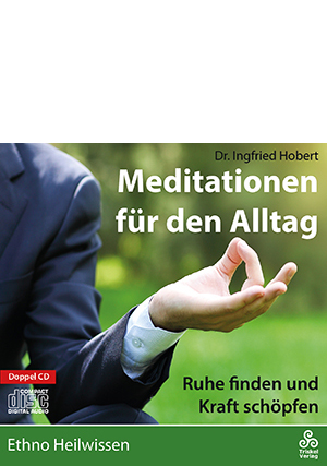 Meditationen für den Alltag